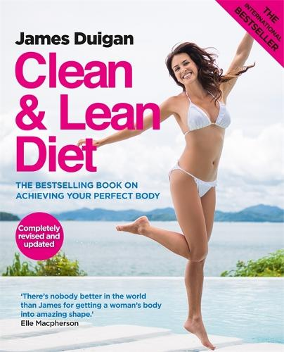 Clean and Lean Diet : The Cookbook: Clean & Lean Diet Revised and Updated (Paperback)