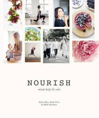 Nourish: Mind, Body & Soul (Hardback)