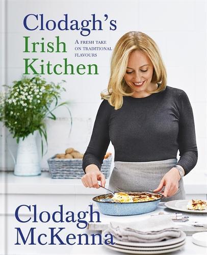 Clodagh's Irish Kitchen (Hardback)