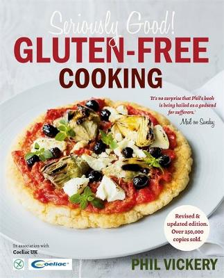 Seriously Good! Gluten-Free Cooking (Paperback)