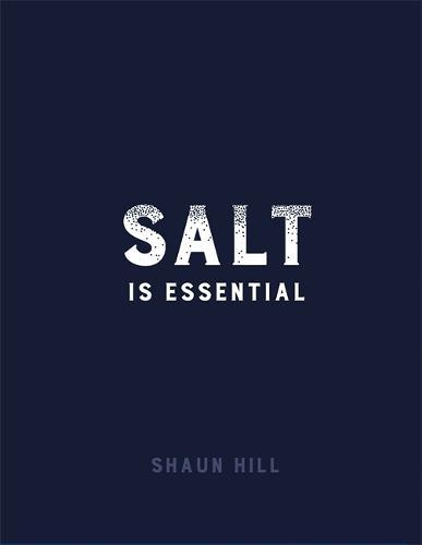 Salt is Essential (Hardback)