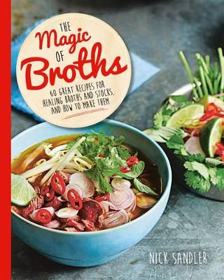 The Magic of Broths (Paperback)