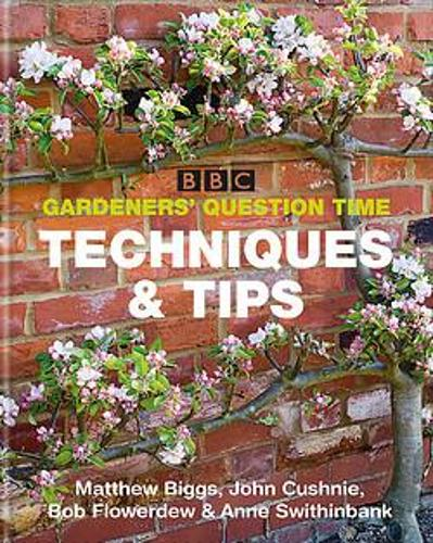 BBC Gardeners' Question Time Techniques and Tips (Paperback)