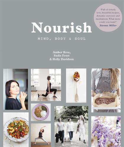 Nourish: Mind, Body and Soul (Paperback)