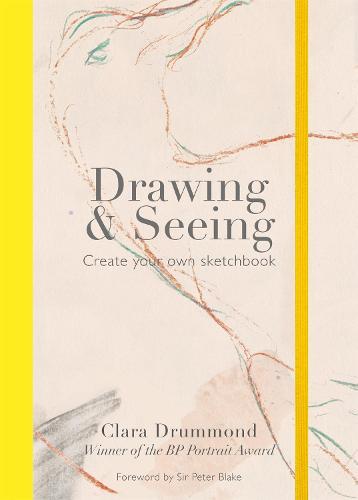 Drawing & Seeing: Create your own sketchbook (Paperback)