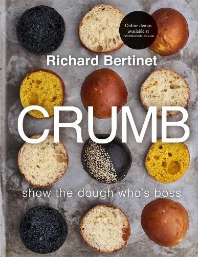 Crumb: Show the dough who's boss (Hardback)