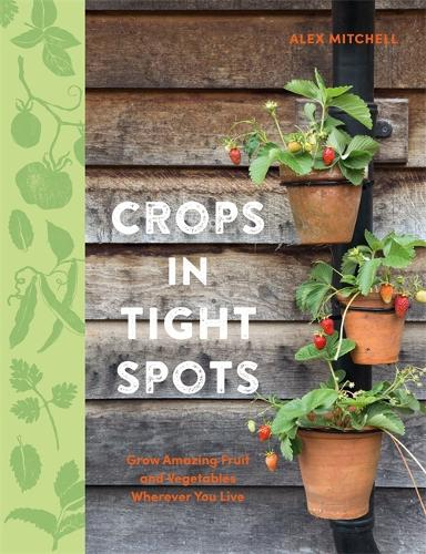 Crops in Tight Spots (Paperback)