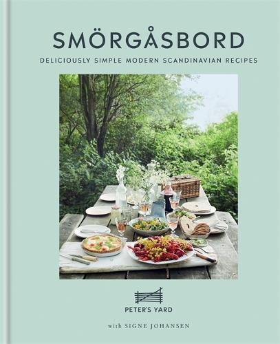 Smorgasbord: Deliciously simple modern Scandinavian recipes (Hardback)