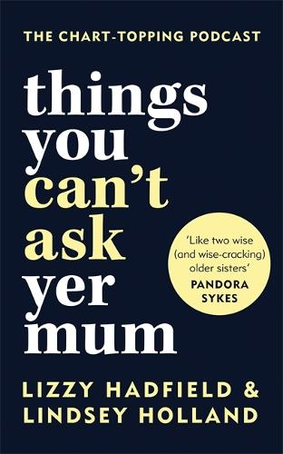 Things You Can't Ask Yer Mum (Hardback)