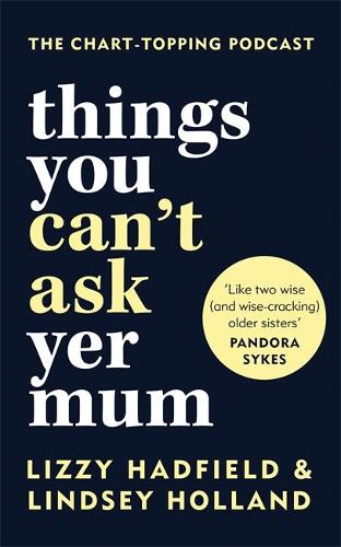 Things You Can't Ask Yer Mum: Exclusive Signed Edition (Hardback)