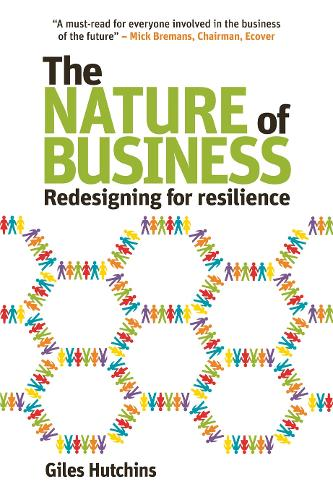 The Nature of Business: Redesigning for resilience - Berlin Technologie Hub Eco pack (Paperback)