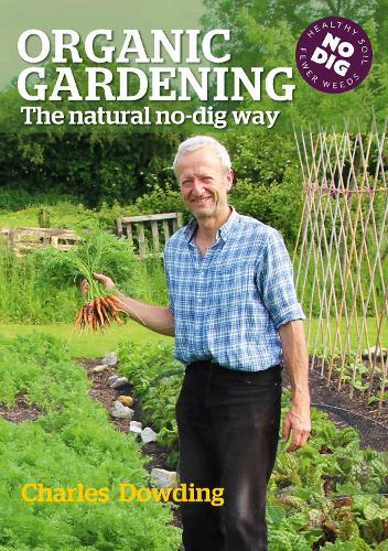Organic Gardening: The natural no-dig way (Paperback)