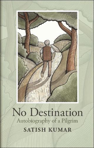No Destination: Autobiography of a Pilgrim (Hardback)