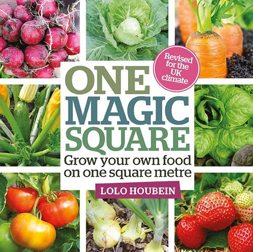 One Magic Square: Grow your own food on one square metre (Hardback)