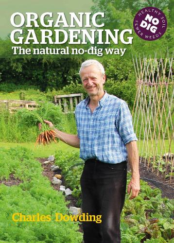 Organic Gardening: The Natural No-Dig Way (Hardback)