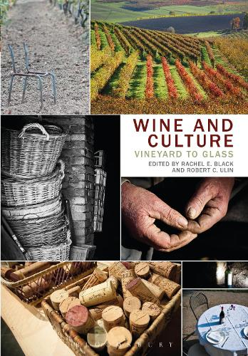 Wine and Culture: Vineyard to Glass (Hardback)