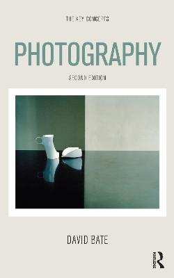 Photography: The Key Concepts - The Key Concepts (Hardback)