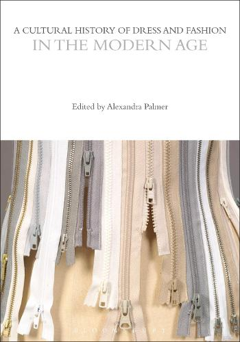 A Cultural History of Dress and Fashion in the Modern Age - The Cultural Histories Series (Hardback)
