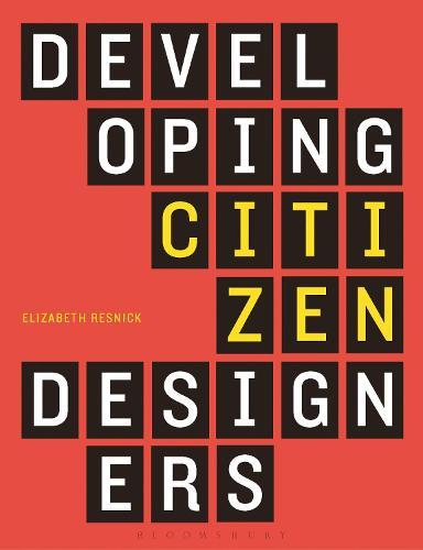 Developing Citizen Designers (Hardback)