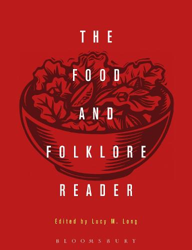 The Food and Folklore Reader (Paperback)