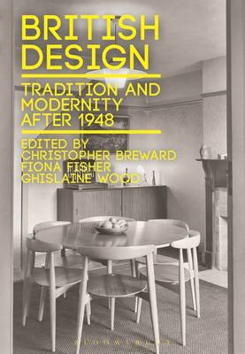 British Design: Tradition and Modernity after 1948 (Hardback)