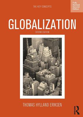 Globalization: The Key Concepts - The Key Concepts (Paperback)