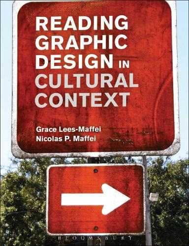 Reading Graphic Design in Cultural Context (Hardback)