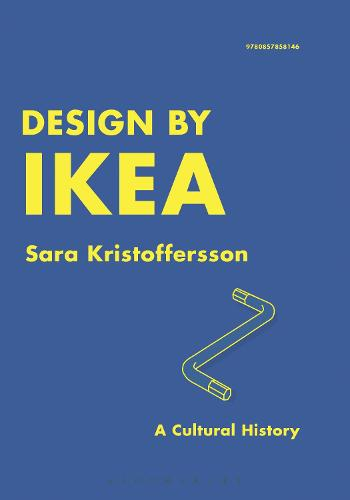 Design by IKEA: A Cultural History (Paperback)