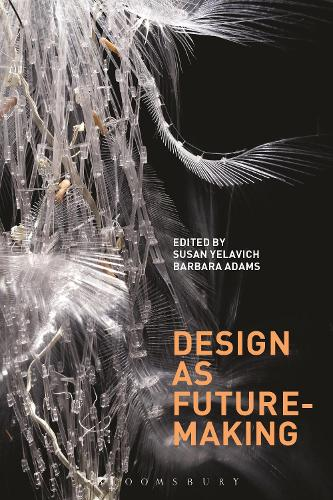 Design as Future-Making (Paperback)