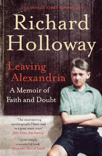 Leaving Alexandria: A Memoir of Faith and Doubt (Paperback)