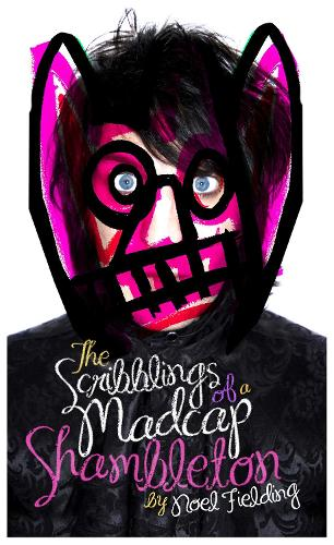 The Scribblings of a Madcap Shambleton (Hardback)
