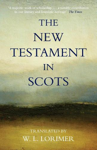 The New Testament In Scots (Paperback)