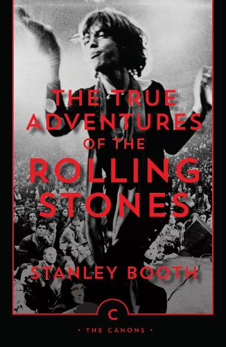 The True Adventures of the Rolling Stones - Canons (Paperback)