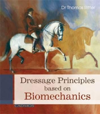 Dressage Principles Based on Biomechanics (Hardback)