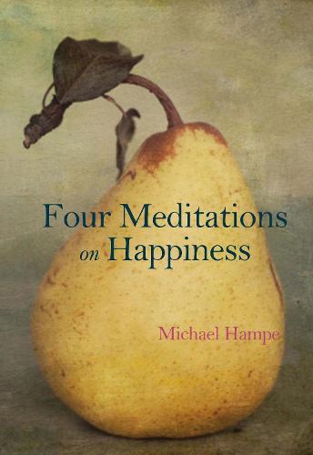 Four Meditations on Happiness (Hardback)