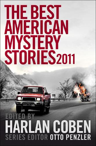The Best American Mystery Stories 2011 - The Best American Mystery Stories (Hardback)