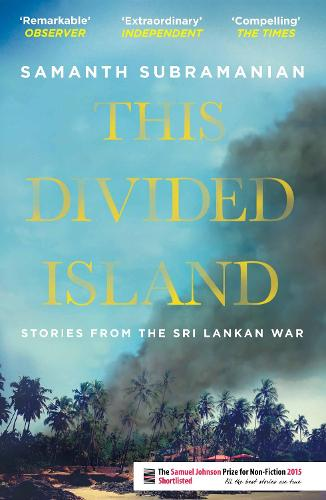 This Divided Island: Stories from the Sri Lankan War (Paperback)