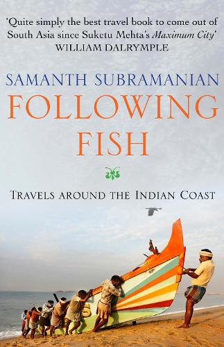 Following Fish: Travels Around the Indian Coast (Paperback)