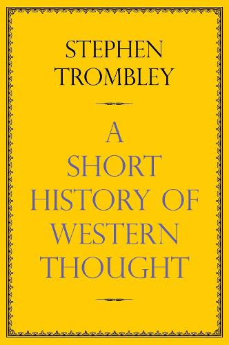 A Short History of Western Thought (Hardback)