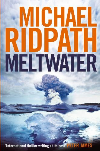 Meltwater - A Magnus Iceland Mystery (Hardback)