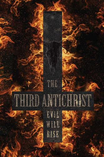 The Third Antichrist - The Antichrist Series (Paperback)