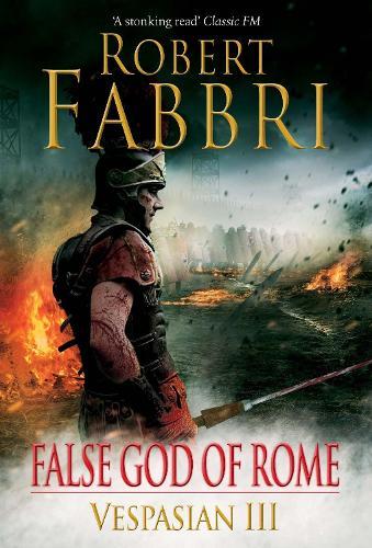 False God of Rome - Vespasian (Hardback)