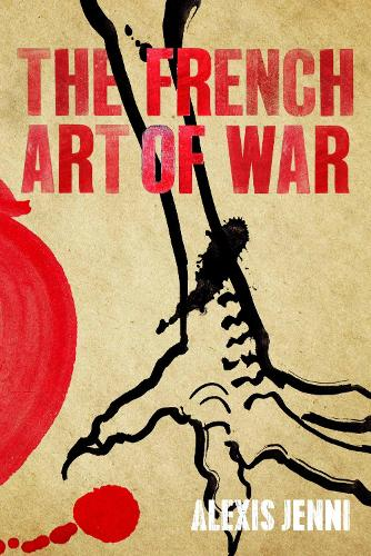 The French Art of War (Paperback)