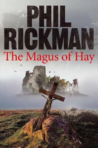 The Magus of Hay - Merrily Watkins Series (Hardback)