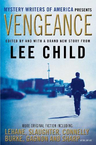 Vengeance: Mystery Writers of America Presents (Hardback)