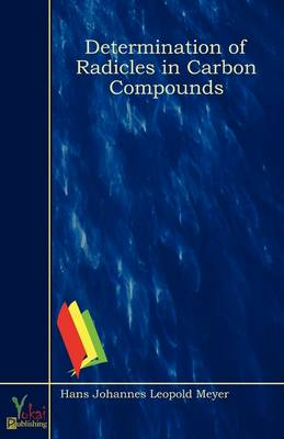 Determination of Radicles in Carbon Compounds (Paperback)