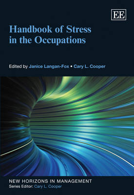 Handbook of Stress in the Occupations - New Horizons in Management Series (Hardback)