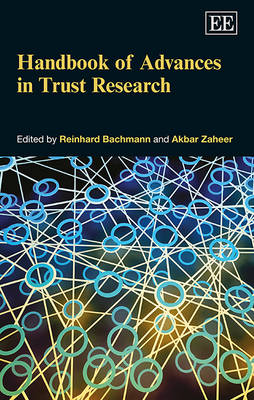 Handbook of Advances in Trust Research - Research Handbooks in Business and Management Series (Hardback)
