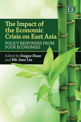 The Impact of the Economic Crisis on East Asia: Policy Responses from Four Economies (Hardback)