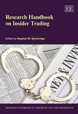 Research Handbook on Insider Trading - Research Handbooks in Corporate Law and Governance Series (Hardback)